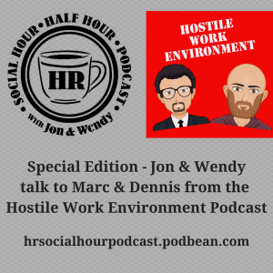 Special_Edition_-_Jon_Wendy_talk_to_the_Hostile_Work_Environment_Podcast