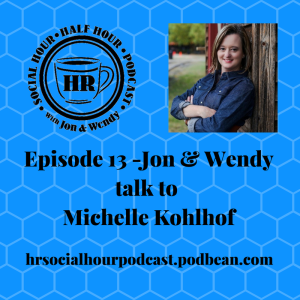 Episode_13_-Jon_Wendytalk_to_Michelle_Kohlhof