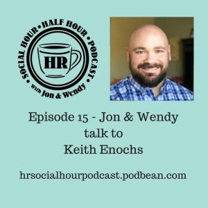 Episode_15_-_Jon_Wendytalk_toKeith_Enochs