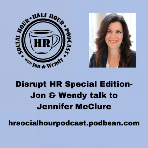 Special_Disrupt_HR_Edition-Jon_Wendy_talk_toJennifer_McClure_2_