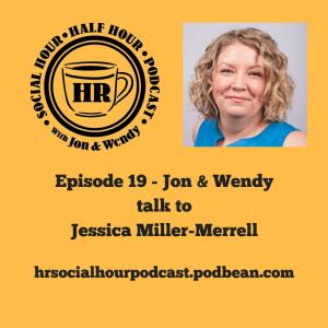 Episode_19_-_Jon_Wendytalk_toJessica_Miller-Merrell