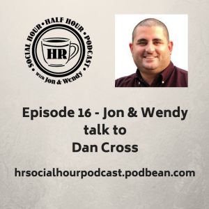 Episode_16_-_Jon_Wendytalk_toDan_Cross